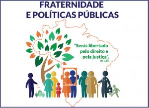 LITURGIA, CAMPANHA DA FRATERNIDADE E POLÍTICAS PÚBLICAS